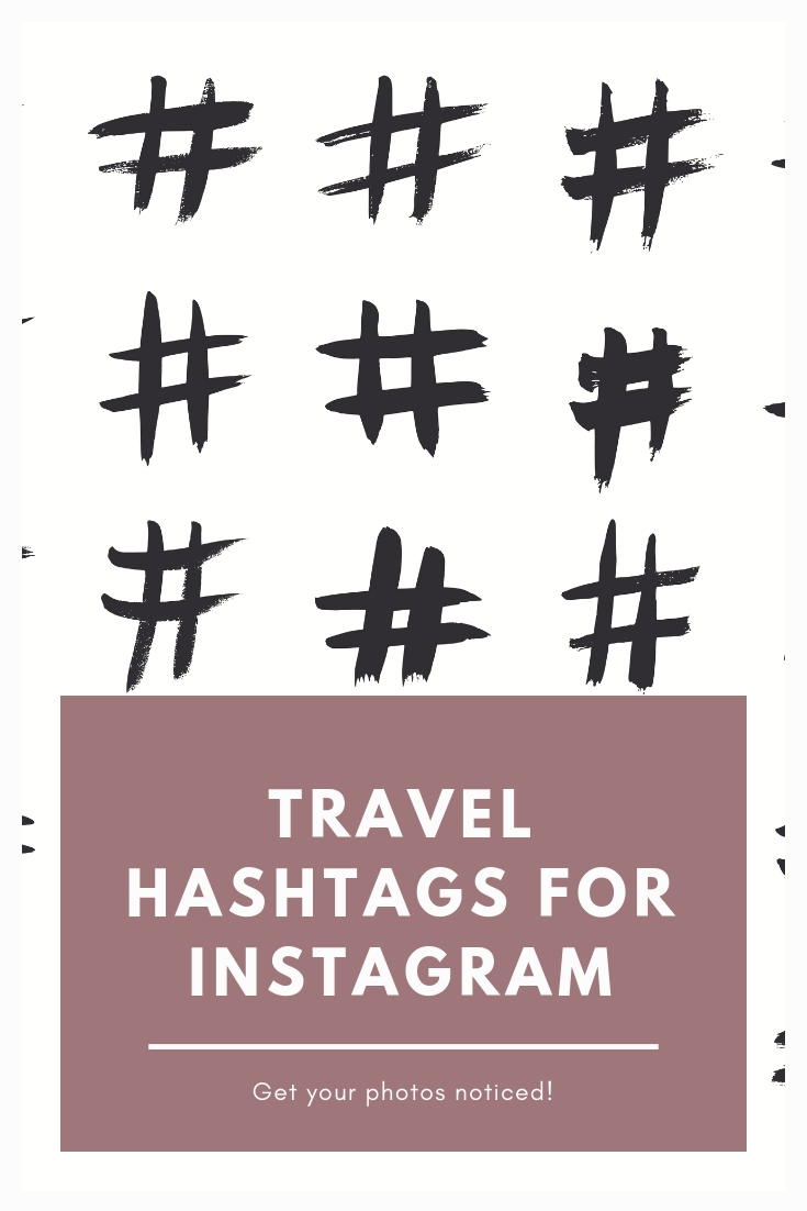 Travel Hashtags: Optimizing Instagram And Getting Your Photos SEEN!