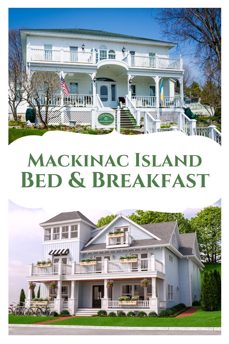 Mackinac Island Bed and Breakfast: 5 Places To Check Out