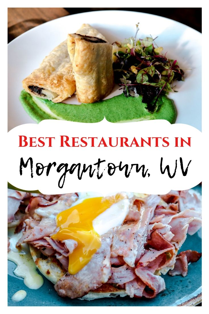 BEST RESTAURANTS IN morgantown west virginia