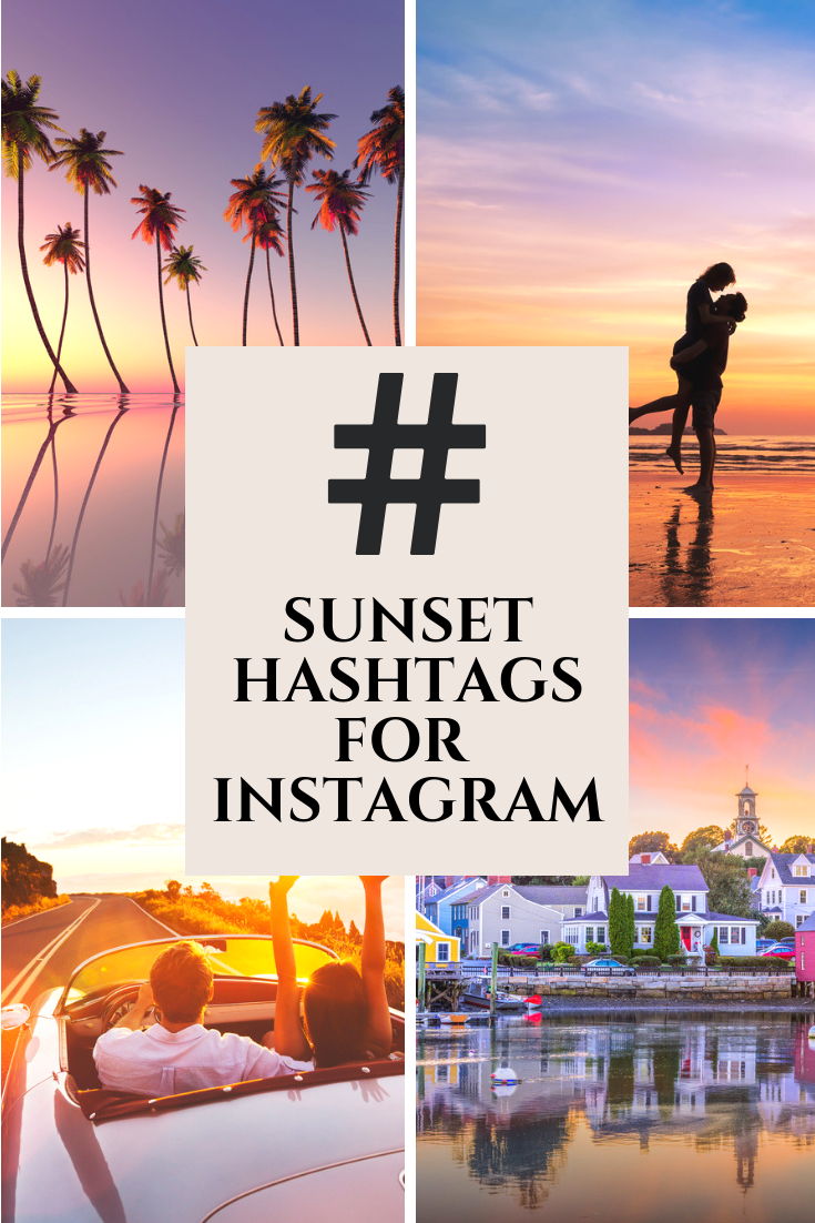 Sunset Hashtags