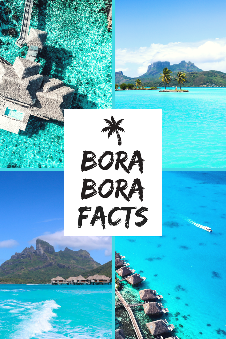 BORA BORA FACTS